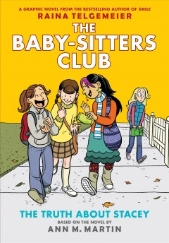 The Baby-sitters Club. 2, The truth about Stacey