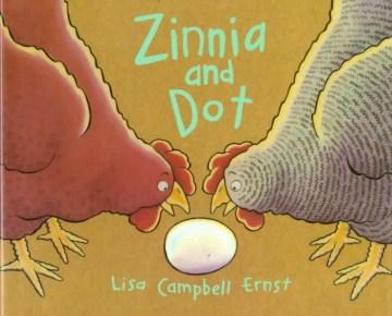Zinnia and Dot