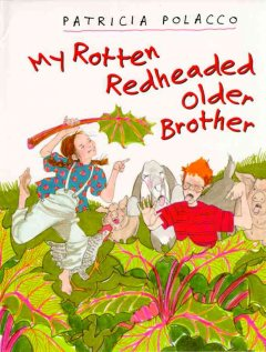 My rotten redheaded older brother, reviewed by: Arissa <br />