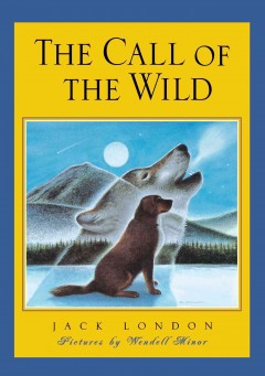 The Call of the wild, reviewed by: Nora <br />