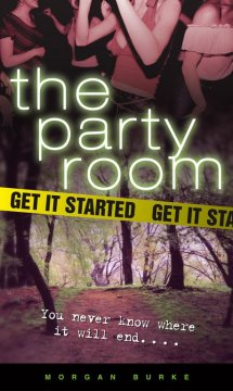The Party Room trilogy, reviewed by: Megan <br />