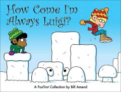 FoxTrot: How Come I'm Always Luigi?, reviewed by: Aidan <br />