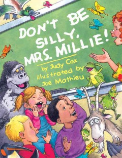 Don't Be Silly, Mrs. Millie!