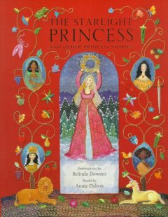 The Starlight Princess and Other Princess Stories