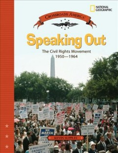 Speaking Out: The Civil Rights Movement