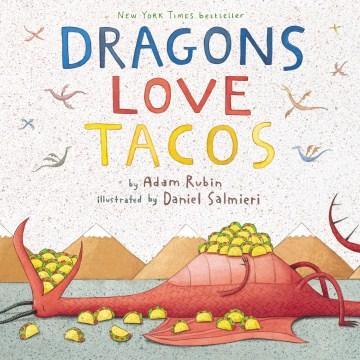 Dragons Love Tacos,
