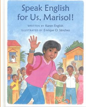 Speak English for Us, Marisol!