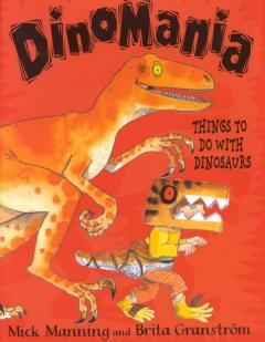 DinoMania: Things to do with Dinosaurs