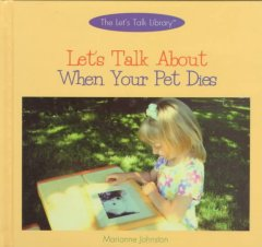 Let's Talk About When Your Pet Dies