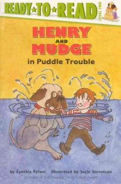 Henry and Mudge in puddle trouble : the second book of their adventures
