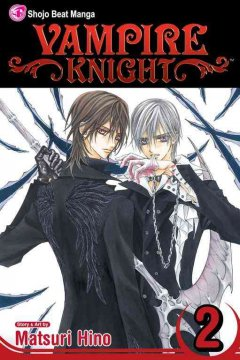 vampire knight #2, reviewed by: makayla <br />