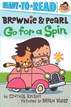 Brownie and Pearl Go for a Spin