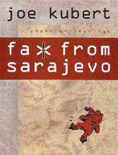 Fax from Sarajevo:a story of survival