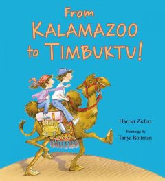 From Kalamazoo to Timbuktu!