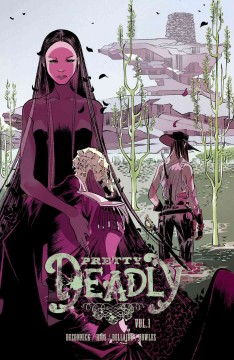 Pretty Deadly, Volume One: The Shrike