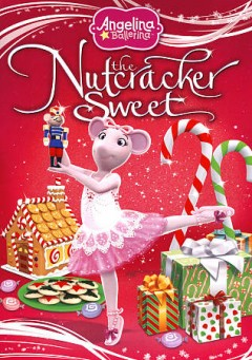 Angelina Ballerina the Nutcracker Sweet