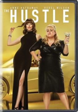 Movie Monday - The Hustle