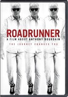 Roadrunner- A Film About Anthony Bourdain
