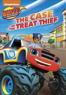 Blaze and the monster machines. The case of the treat thief.