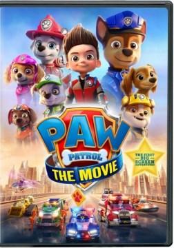 Paw Patrol- The Movie