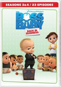 Boss Baby- Back in Business Season 3 & 4