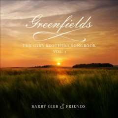 Greenfields - the Gibb Brothers' songbook. Vol. 1