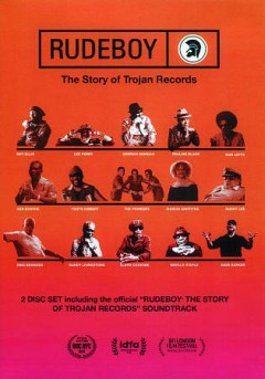 Rudeboy- The Story of Trojan Records