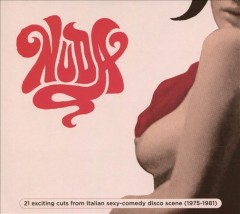 Nuda- 21 Exciting Cuts From Italian Sexy-Comedy Disco Scene (1975-1981)
