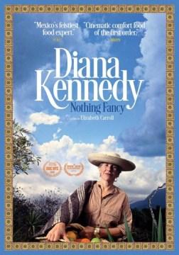 Diana Kennedy- Nothing Fancy