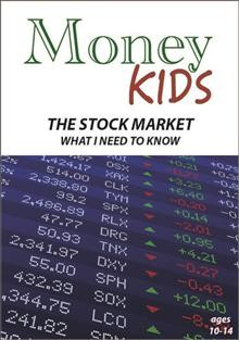 Money Kids- The Stock Market - What I Need to Know
