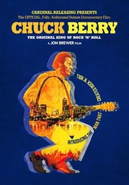 Chuck Berry- The Original King of Rock 'N' Roll