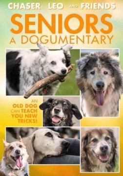 Seniors- A Dogumentary