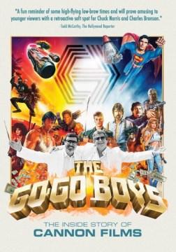 Go-Go Boys, The- The Inside Story of Cannon Films
