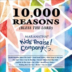 10,000 Reasons (Bless the Lord)- Kids Praise! Company