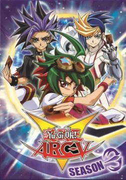 Yu-Gi-Oh! ARC-V. Season 3.
