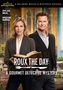 Roux the Day- A Gourmet Detective Mystery