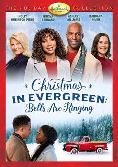 Christmas in Evergreen- Bells Are Ringing
