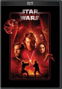 Star Wars Episode III- Revenge of the Sith