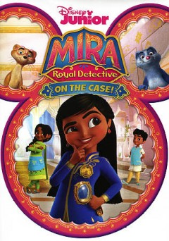 Mira, royal detective. On the case!