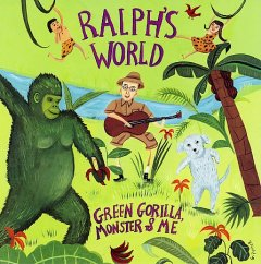 Ralph's World: Green Gorilla, Monster & Me