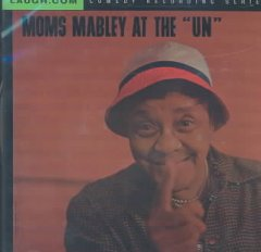 "Moms Mabley Live at The ""UN"""