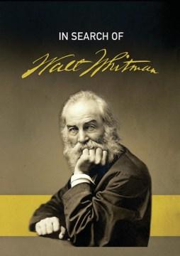 In Search of Walt Whitman