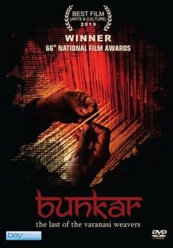 Bunkar- The Last of the Varanasi Weavers