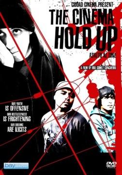Cinema Hold Up (Asalto Al Cine)