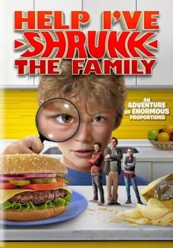 Help, I've shrunk the family!