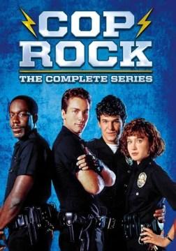 Cop rock - the complete series