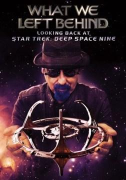 What we left behind - looking back at Star Trek- Deep Space Nine