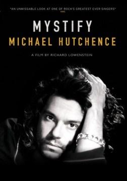 Mystify- Michael Hutchence