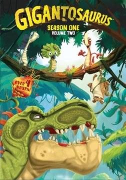 Gigantosaurus. Season one, Volume two.