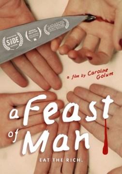 A feast of man
